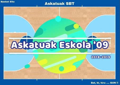 Askatuak Eskola'09 - Temp. 2018/19